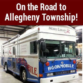 Peoples Library is ON THE ROAD  to Allegheny Township!