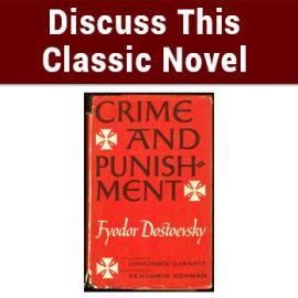 Crime and Punishment – Discuss this classic novel!