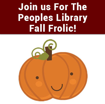 Join us For The Peoples Library Fall Frolic!