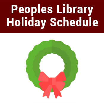 Peoples Library Holiday Season Schedule