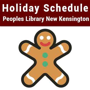 Holiday Season Schedule – Peoples Library New Kensington