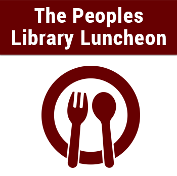 The  Peoples  Library Luncheon
