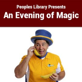 Peoples Library Presents an Evening of Magic!