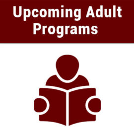 Upcoming Adult Programs