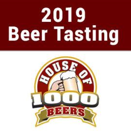 2019 Beer Tasting @ House of 1000 Beers